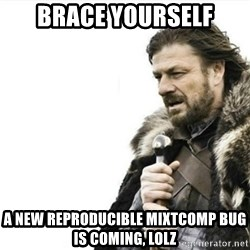 Prepare yourself - Brace yourself A new reproducible Mixtcomp BUg Is coming, Lolz