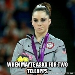 McKayla Maroney Not Impressed - when mayte asks for two teleapps