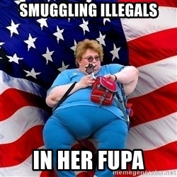 Obese American - smuggling illegals in her fupa
