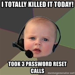 FPS N00b - I totally killed it today! Took 3 password reset calls