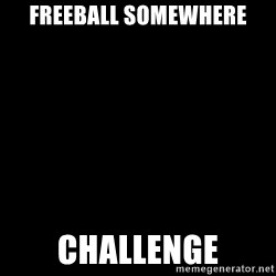 Blank Black - FREEball somewhere Challenge