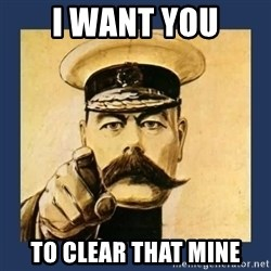 your country needs you - I want you to clear that mine
