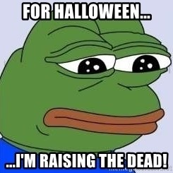 Sad Frog Color - For halloween... ...I'm RAISING THE DEAD!