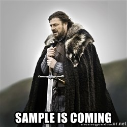 Game of Thrones - Sample is coming