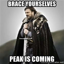 Game of Thrones - brace yourselves peak is coming