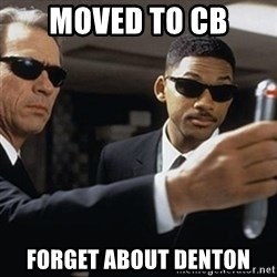 men in black - Moved to CB forget about denton