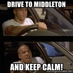 Vin Diesel Car - Drive to Middleton and Keep Calm!