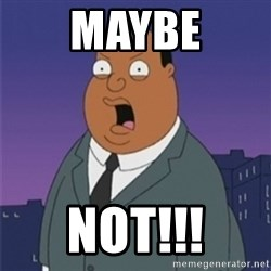 ollie williams - Maybe Not!!!