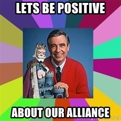 mr rogers  - Lets be Positive About our alliance
