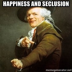Ducreux - Happiness and seclusion