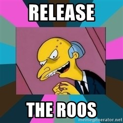 Mr. Burns - Release The roos