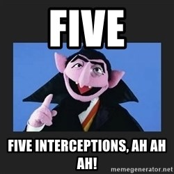 The Count from Sesame Street - Five Five interceptions, ah ah ah!