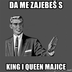 Grammar Guy - DA ME ZAJEBEŠ S  KING I QUEEN majice