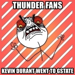 iHate - thunder fans kevin durant went to gstate