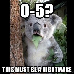 Koala can't believe it - 0-5? This must be a nightmare
