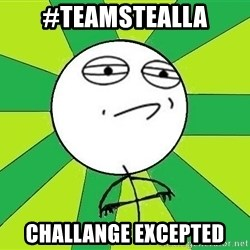 Challenge Accepted 2 - #teamstealla challange excepted