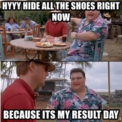See? Nobody Cares - hyyy hide all the shoes right now because its my result day