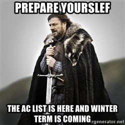 Game of Thrones - Prepare yourslef the ac list is here and Winter term is coming