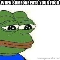 Sad Frog - When someone eats your food
