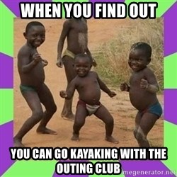 african kids dancing - When you find out you can go kayaking with the outing club