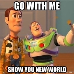 Consequences Toy Story - go with me show you new world