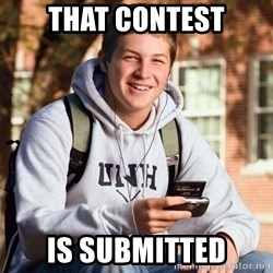 College Freshman - That Contest Is Submitted