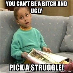 Olivia Cosby Show - YOu CAN'T be a bitch and ugly Pick a struggle!