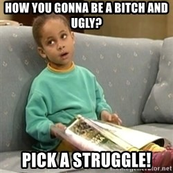 Olivia Cosby Show - How you gonna be a BITCH and ugly? Pick a struggle!