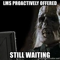 OP will surely deliver skeleton - lms proactively offered still waiting