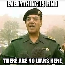 Baghdad Bob - Everything is find There are no liars here