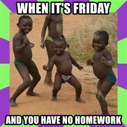 african kids dancing - When it's friday and you have no homework