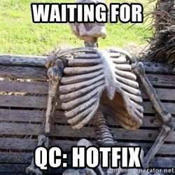 Waiting For Op - Waiting for QC: hotfix