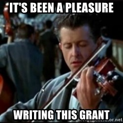 Titanic Band - it's been a pleasure writing this grant