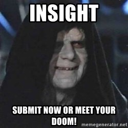 Sith Lord - INSIGHT SUBMIT NOW OR MEET YOUR DOOM!