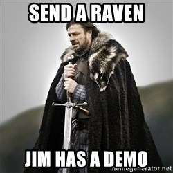 Game of Thrones - Send a raven jim has a demo