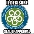 Seal Of Approval - Il Decisore Seal of approval
