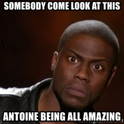 kevin hart nigga - Somebody come look at this antoine being all amazing