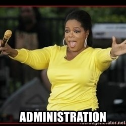 Overly-Excited Oprah!!!  - ADMINISTRATION