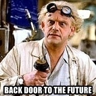Doc Back to the future - Back door to the future