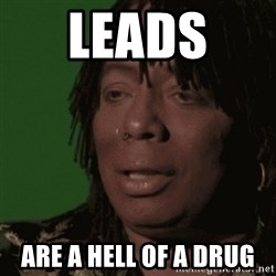 Rick James - leads  are a hell of a drug