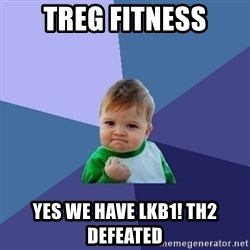 Success Kid - Treg Fitness Yes we have LKB1! Th2 defeated