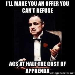 The Godfather - I'll make you an offer you can't refuse ACS at half the cost of Apprenda