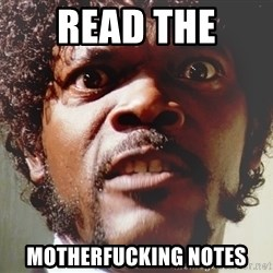 Mad Samuel L Jackson - Read the  Motherfucking notes