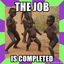 african kids dancing - The Job is completed