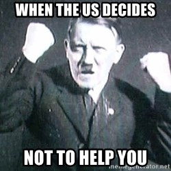 Successful Hitler - when the us decides not to help you
