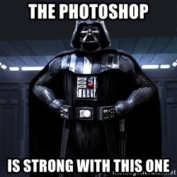 Darth Vader - the photoshop is strong with this one