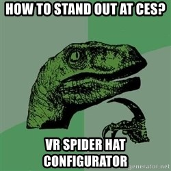 Raptor - How to stand out at CES? VR Spider hat configurator