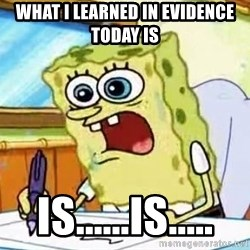 Spongebob What I Learned In Boating School Is - what i learned in evidence today is is......is.....