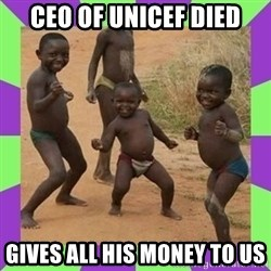 african kids dancing - CEO of unicef died Gives all his money to us