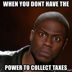 kevin hart nigga - when you dont have the  power to collect taxes